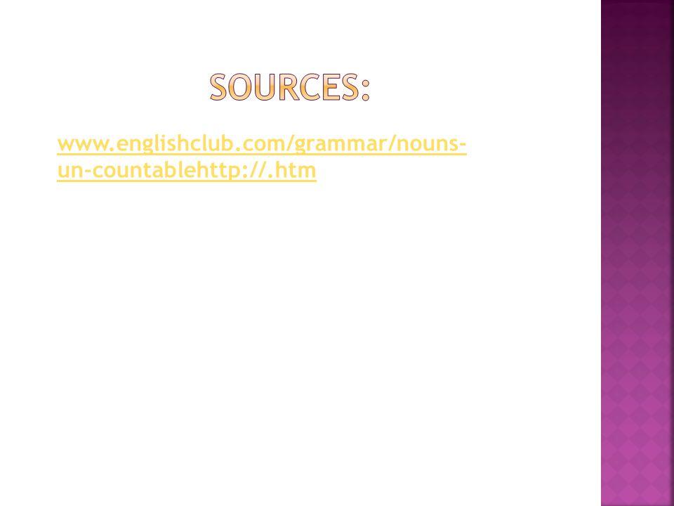 www.englishclub.com/grammar/nouns- un-countablehttp://.htm