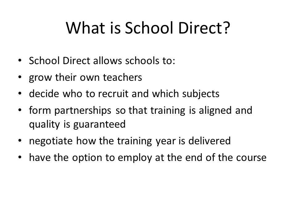 What is School Direct.