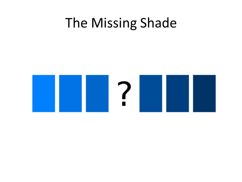 The Missing Shade