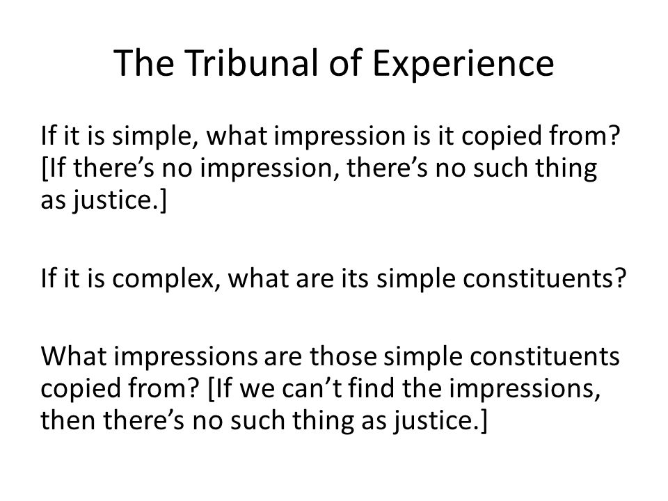 The Tribunal of Experience If it is simple, what impression is it copied from.