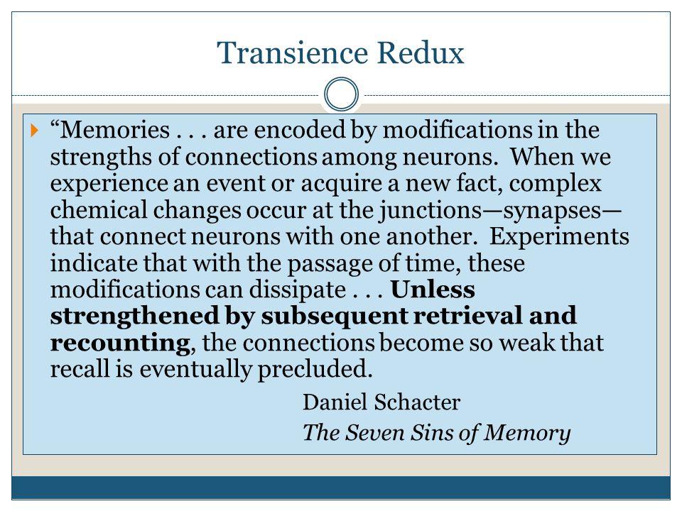 Transience Redux  Memories...