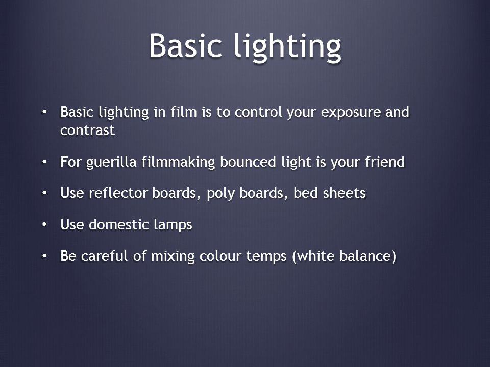 Practical lighting Bounced light Bounced light
