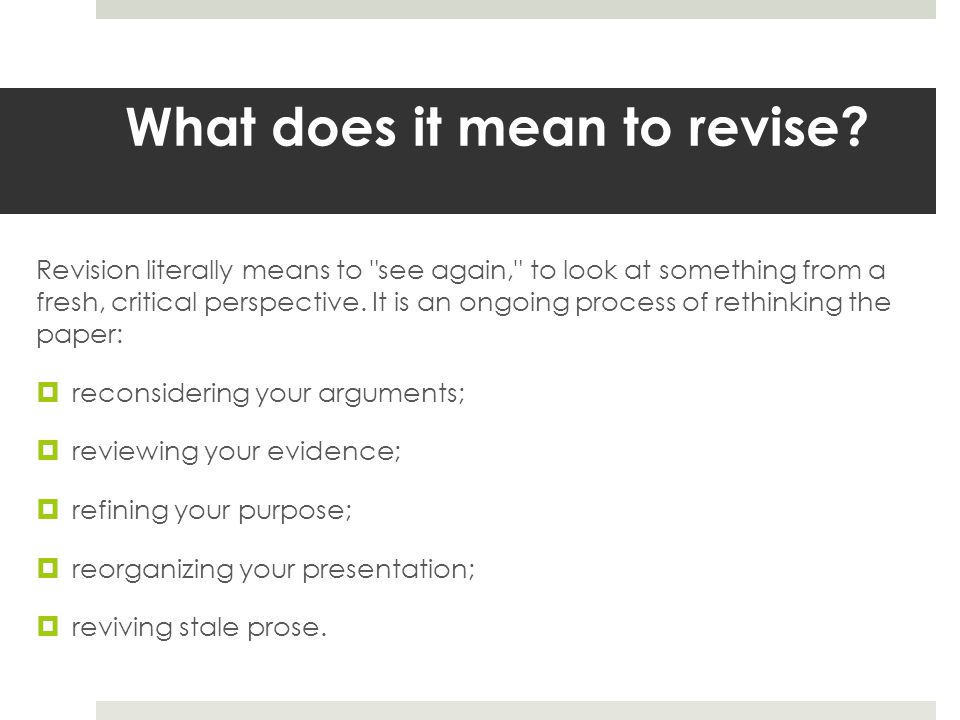 What does it mean to revise.