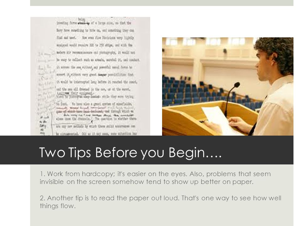 Two Tips Before you Begin…. 1. Work from hardcopy; it s easier on the eyes.