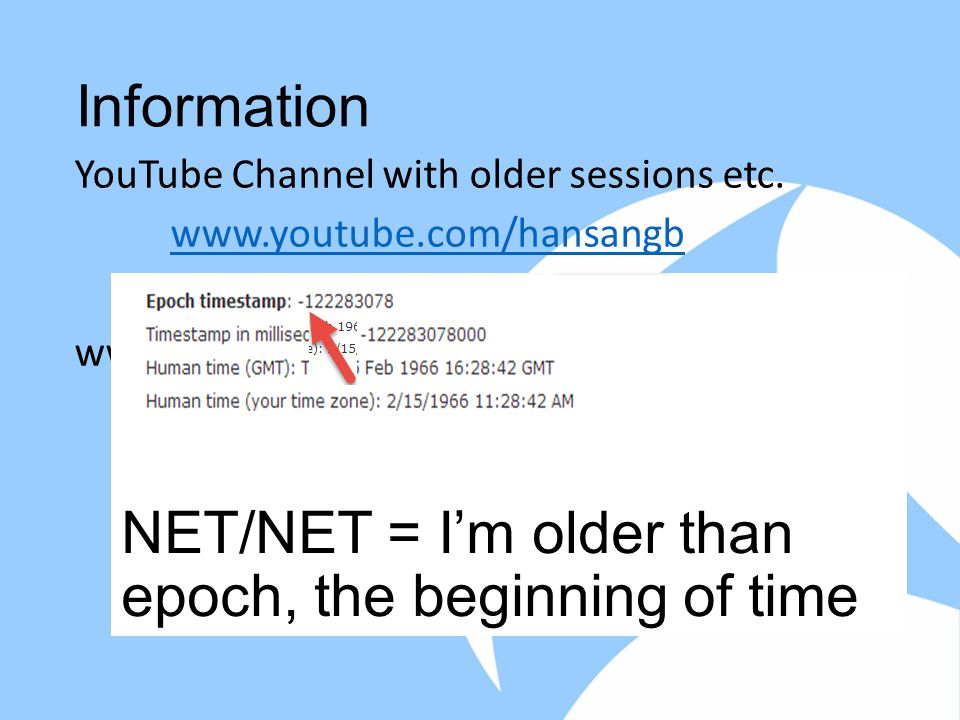 Information YouTube Channel with older sessions etc.