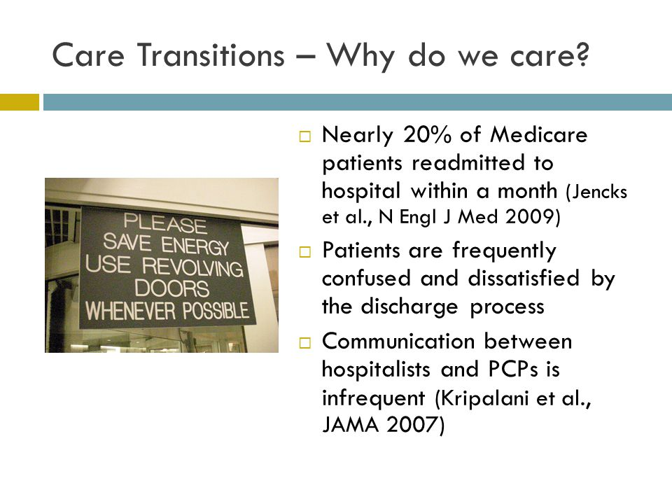 Care Transitions – Why do we care.