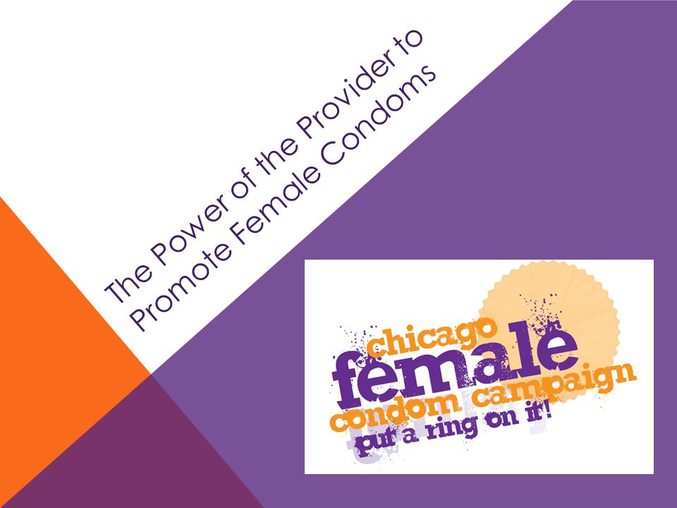 The Power of the Provider to Promote Female Condoms