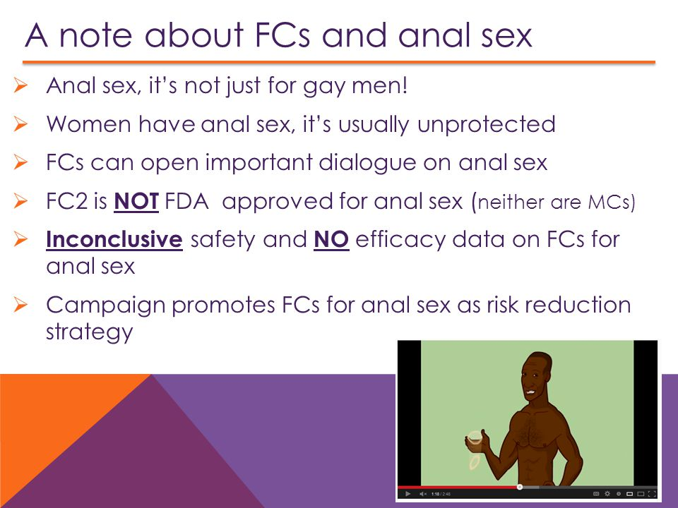 A note about FCs and anal sex  Anal sex, it's not just for gay men.