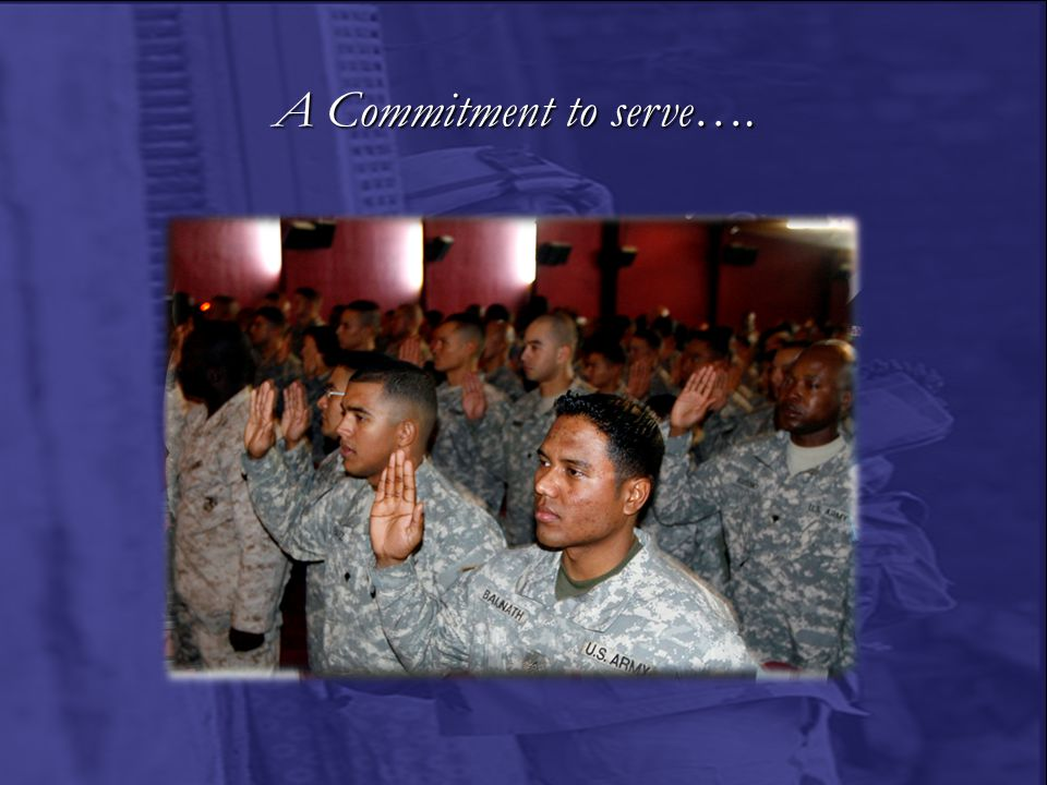 A Commitment to serve….
