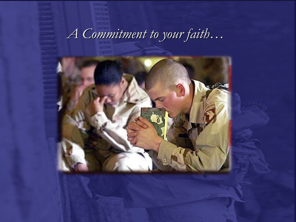 A Commitment to your faith…
