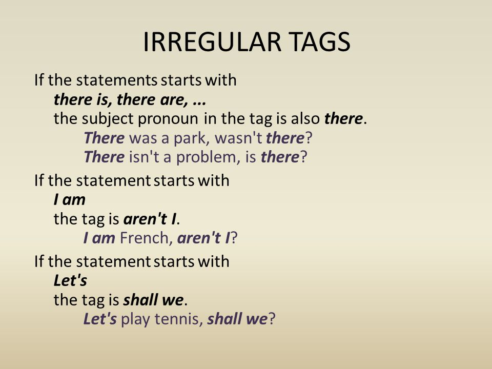 INTONATION IN QUESTION TAGS Intonation is important in question tags.
