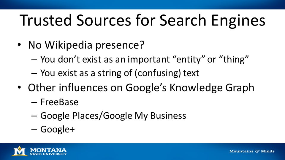 Trusted Sources for Search Engines No Wikipedia presence.