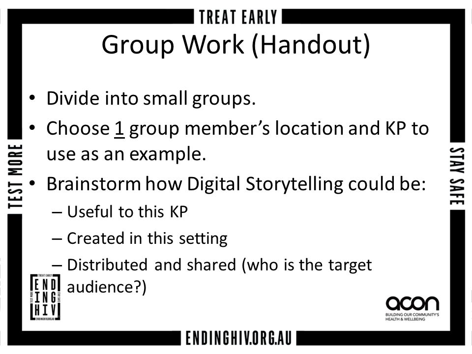 Group Work (Handout) Divide into small groups.