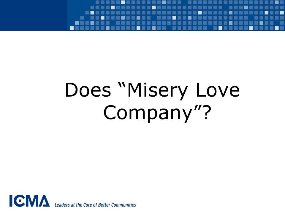 Does Misery Love Company