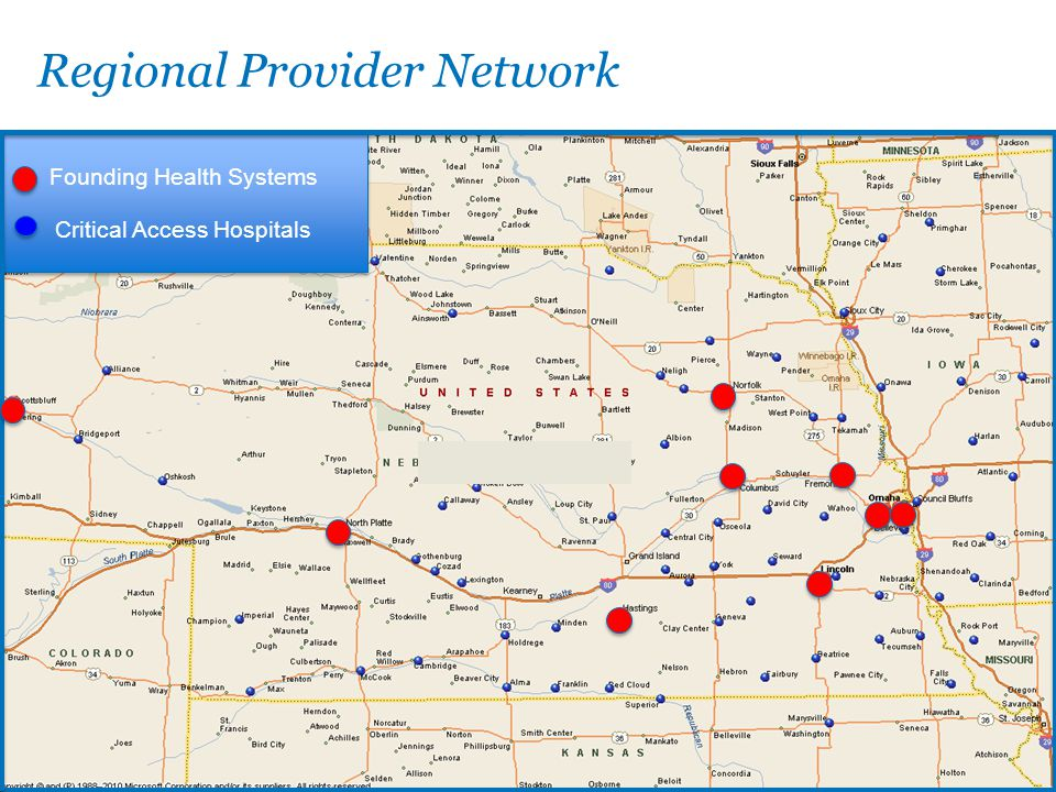 Regional Provider Network Founding Health Systems Critical Access Hospitals Founding Health Systems Critical Access Hospitals