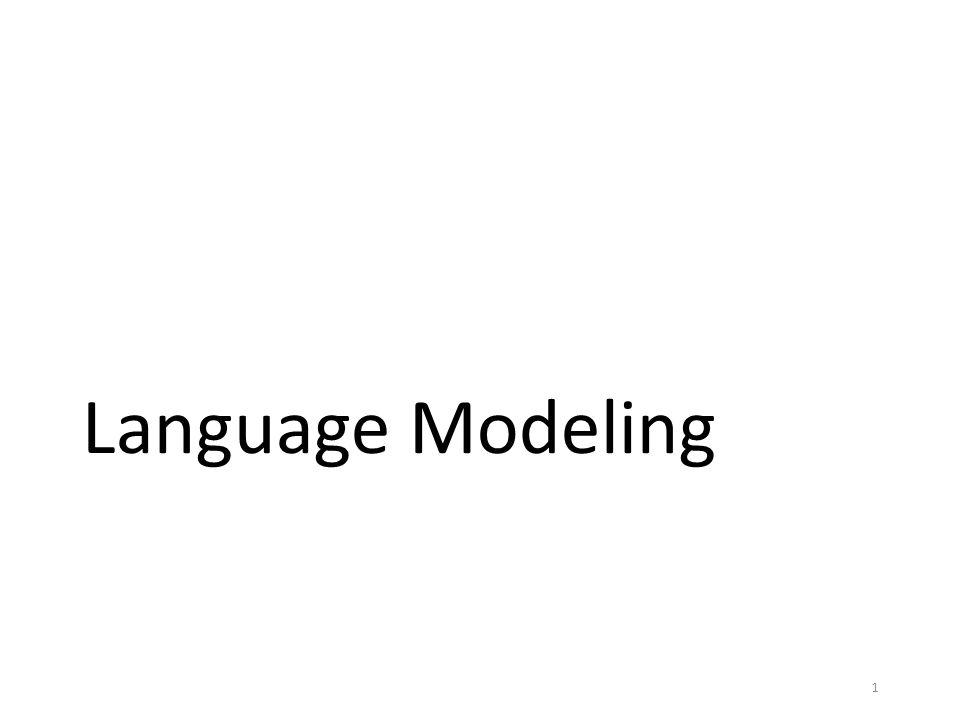 Language Modeling 1