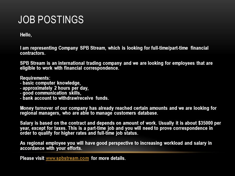 JOB POSTINGS Hello, I am representing Company SPB Stream, which is looking for full-time/part-time financial contractors.