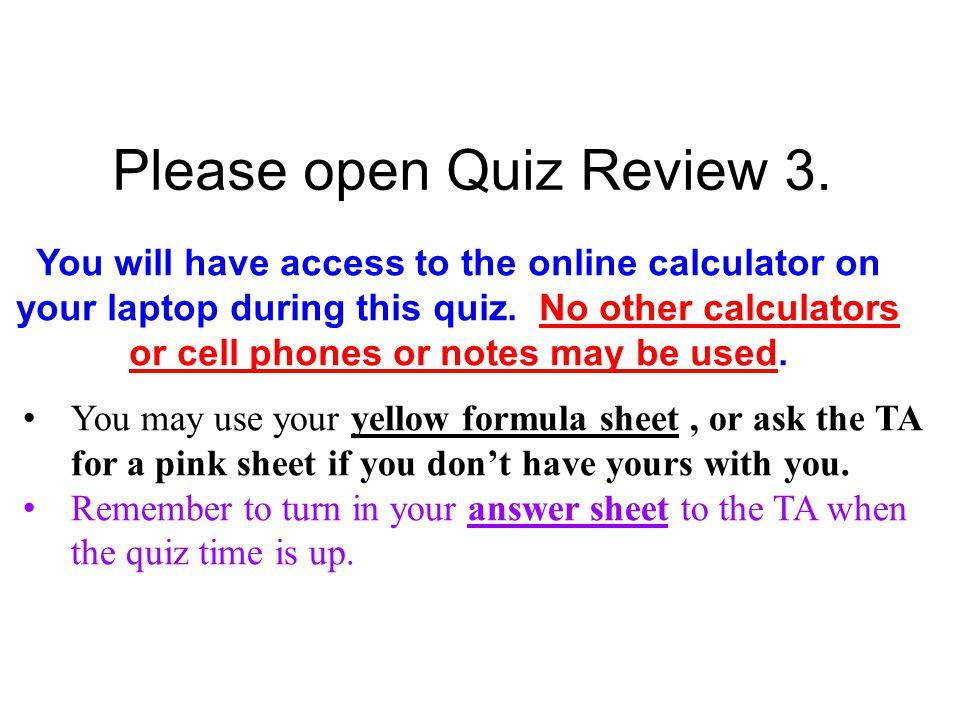 Please open Quiz Review 3.