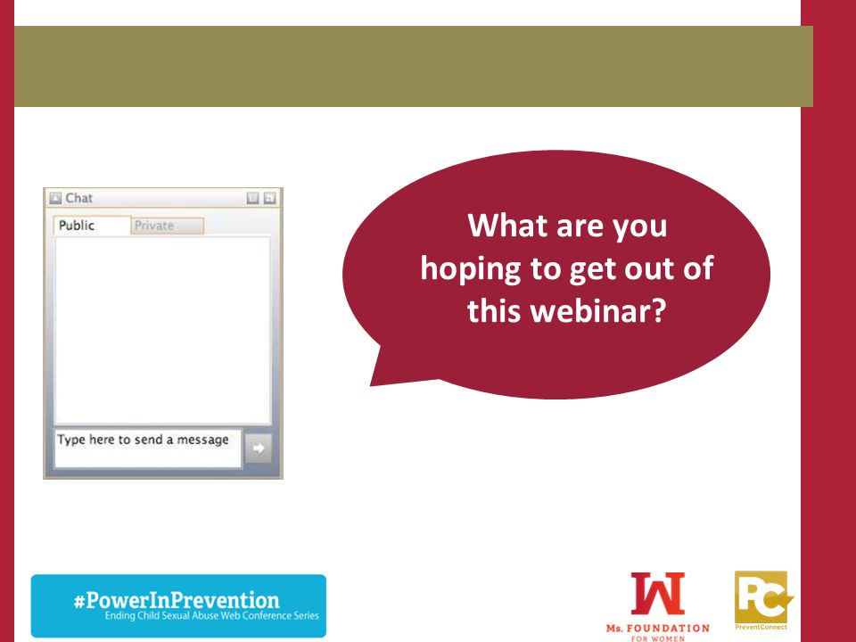 What are you hoping to get out of this webinar?