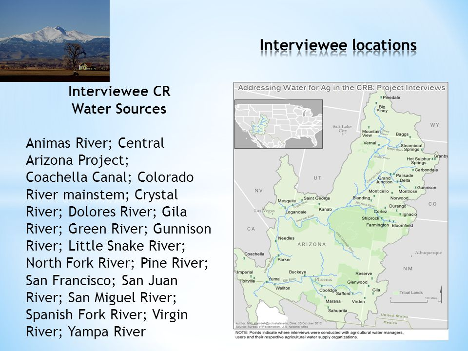 Interviewee CR Water Sources Animas River; Central Arizona Project; Coachella Canal; Colorado River mainstem; Crystal River; Dolores River; Gila River