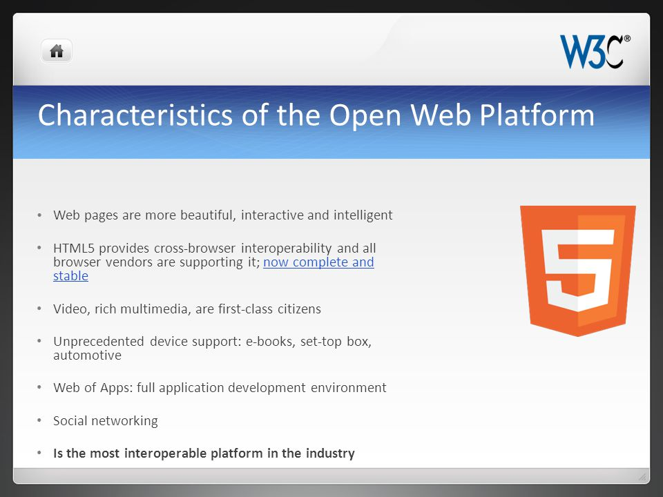 Web and Cloud go hand in hand Open Web Platform drives cloud requirements Significant parts of the cloud (e.g.