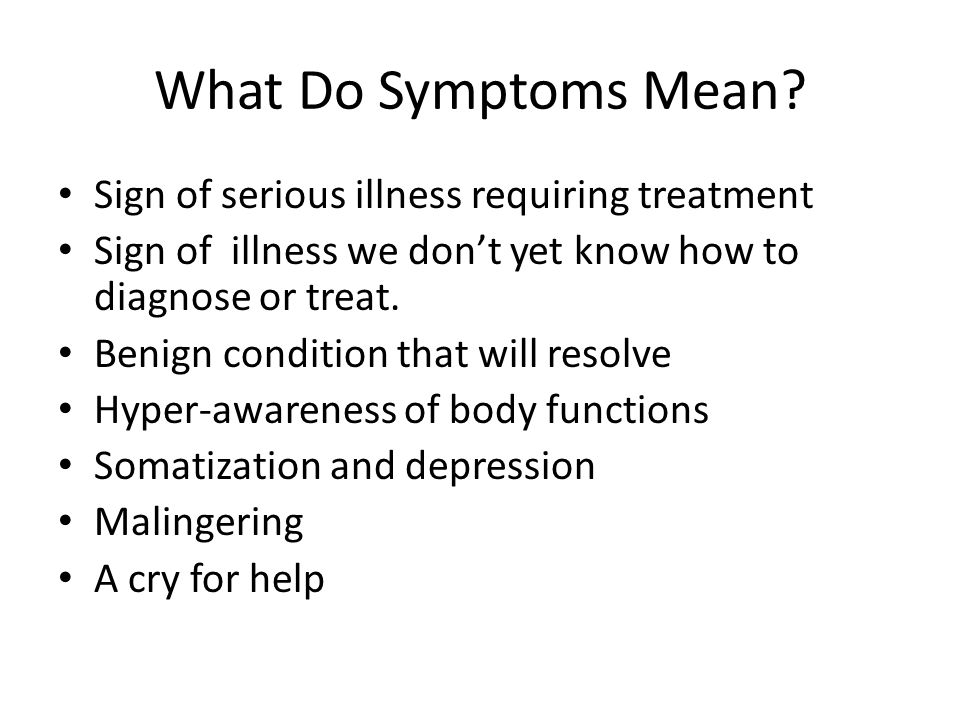What Do Symptoms Mean.