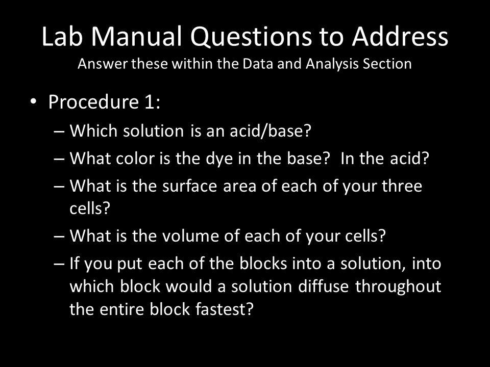 Lab Manual Questions to Address Answer these within the Data and Analysis Section Procedure 1: – Which solution is an acid/base.