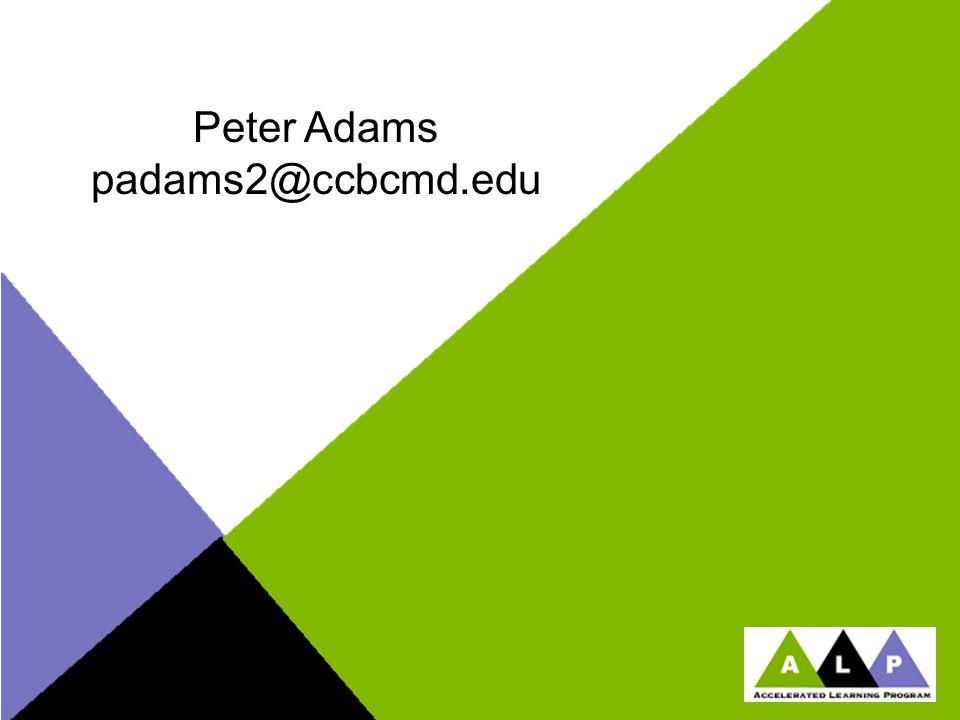 Peter Adams padams2@ccbcmd.edu