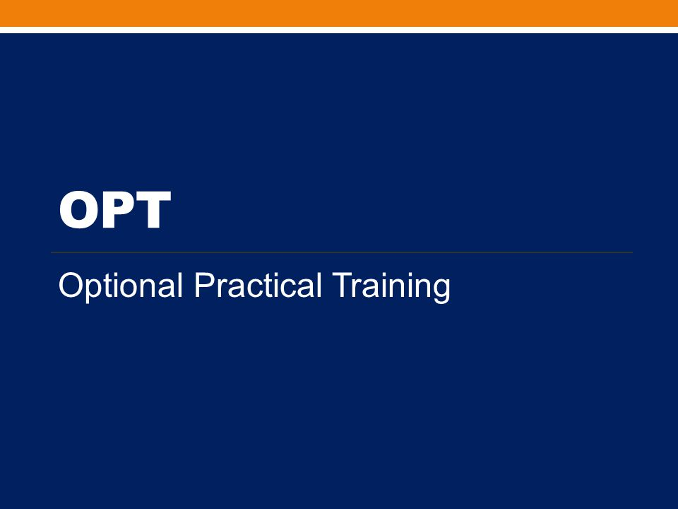 OPT Optional Practical Training