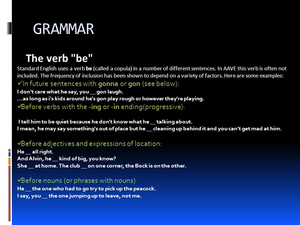 Agreement Standard English varieties mark grammatical agreement between the subject and predicate in the present tense.