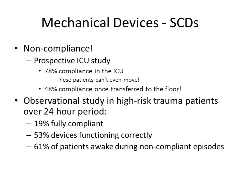 Mechanical Devices - SCDs Non-compliance.