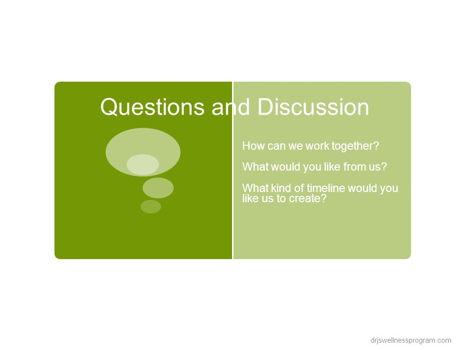 Questions and Discussion How can we work together.