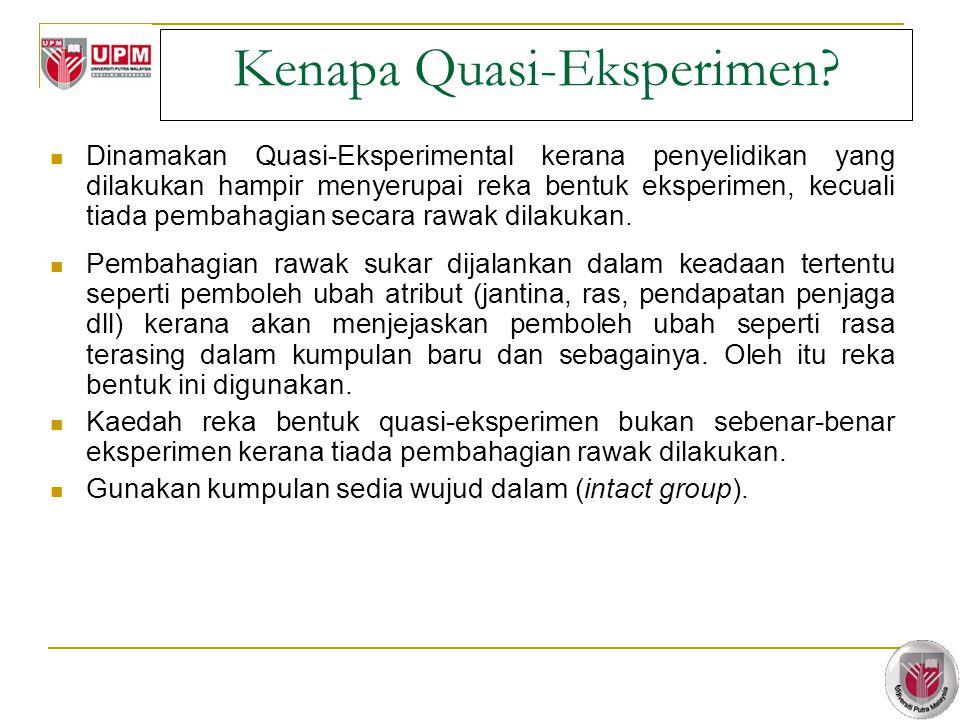 5 Kenapa Quasi-Eksperimen.