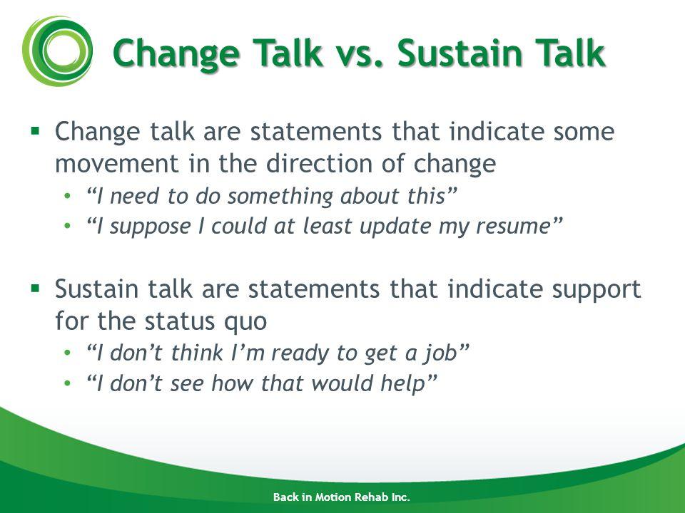 Back in Motion Rehab Inc. Change Talk vs.