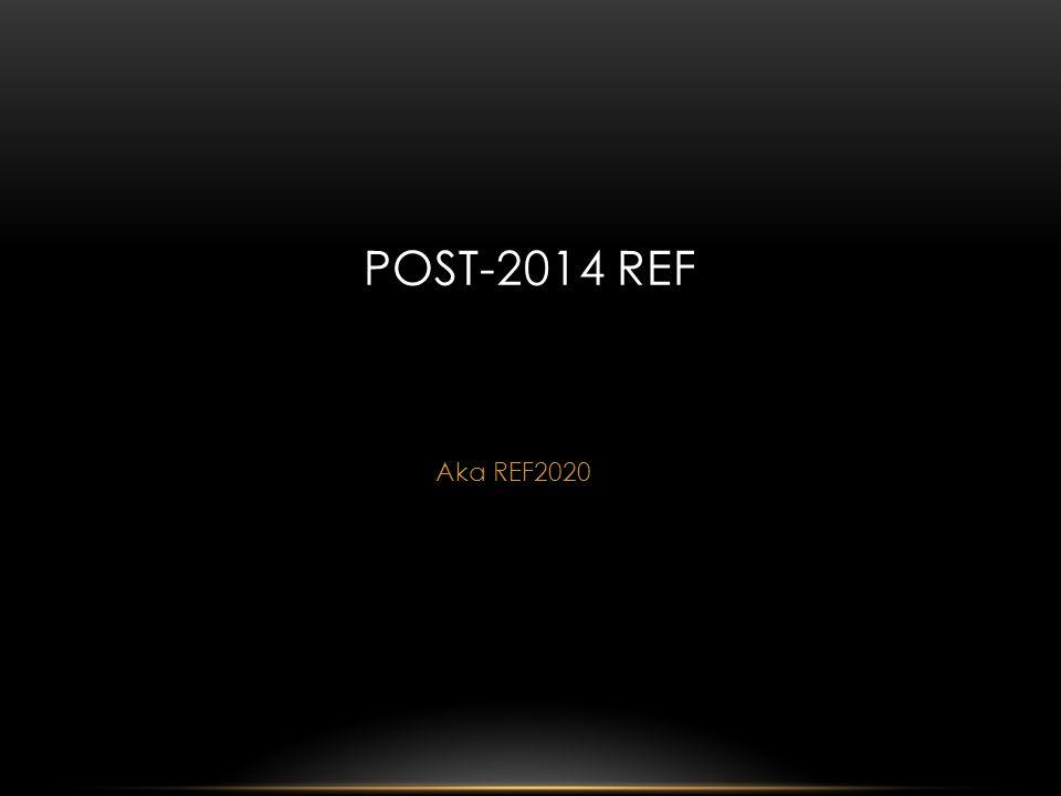 Aka REF2020 POST-2014 REF