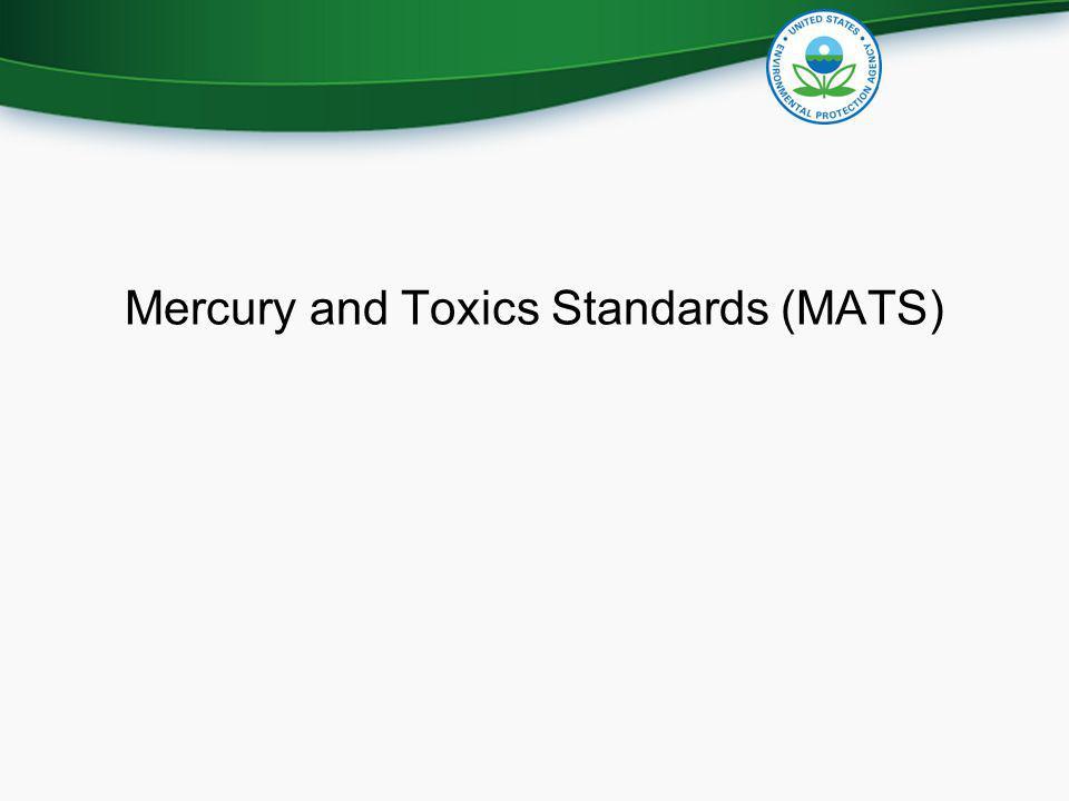 Mercury and Toxics Standards (MATS)