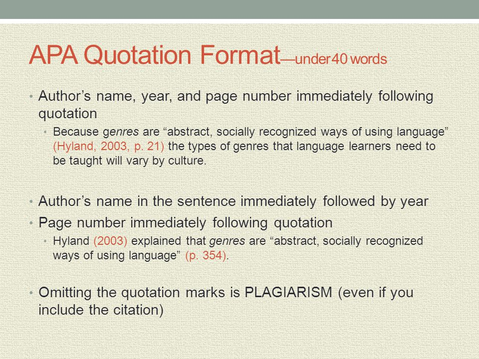 "APA Quotation Format —under 40 words Author's name, year, and page number immediately following quotation Because genres are ""abstract, socially recog"
