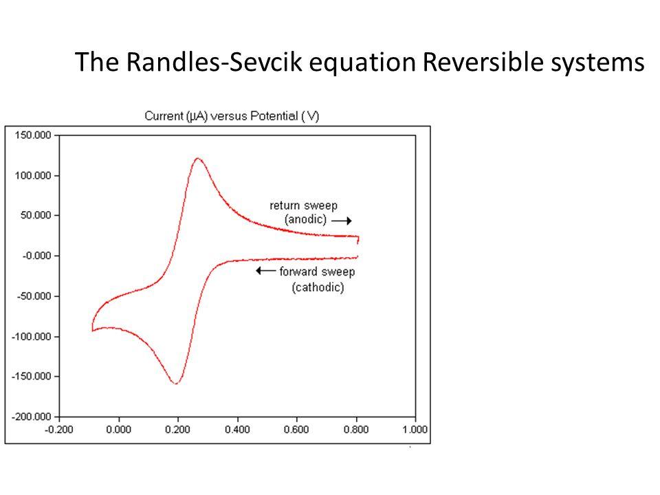 For a reversible process E pc – E pa = 0.059V/n