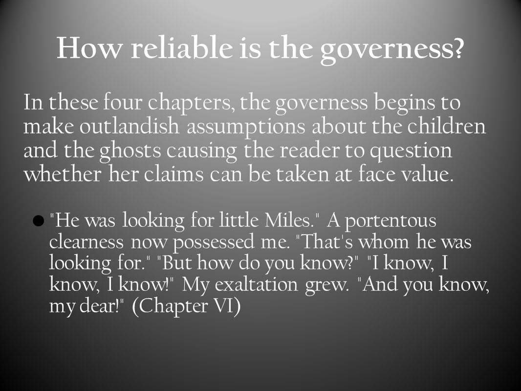 Reliability of governess cont.