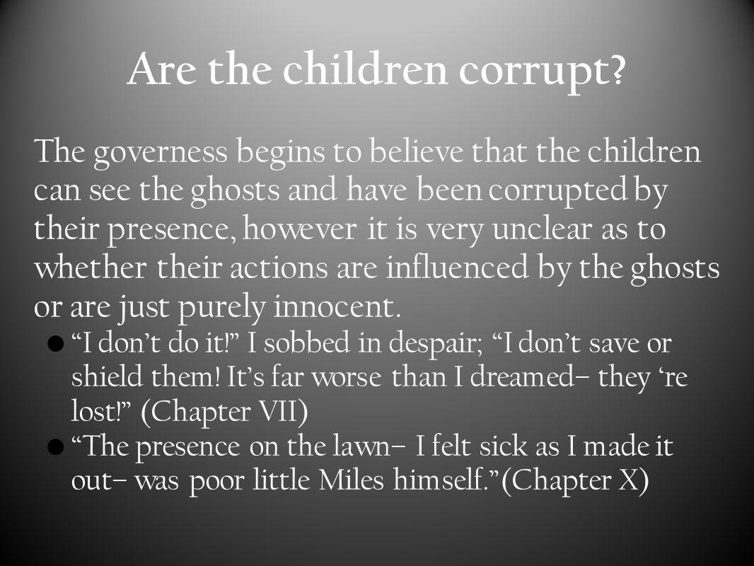 Children corrupt.Cont.
