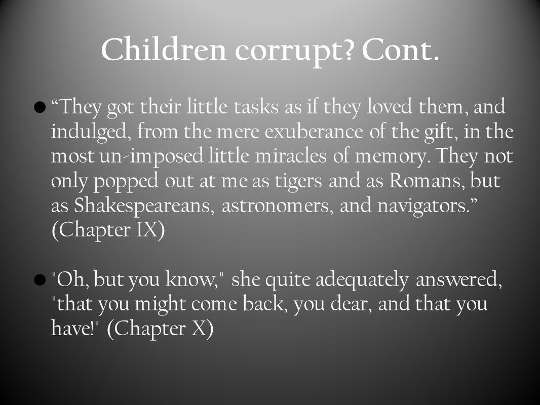 Children corrupt. Cont.