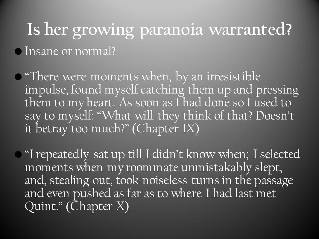 Paranoia cont.