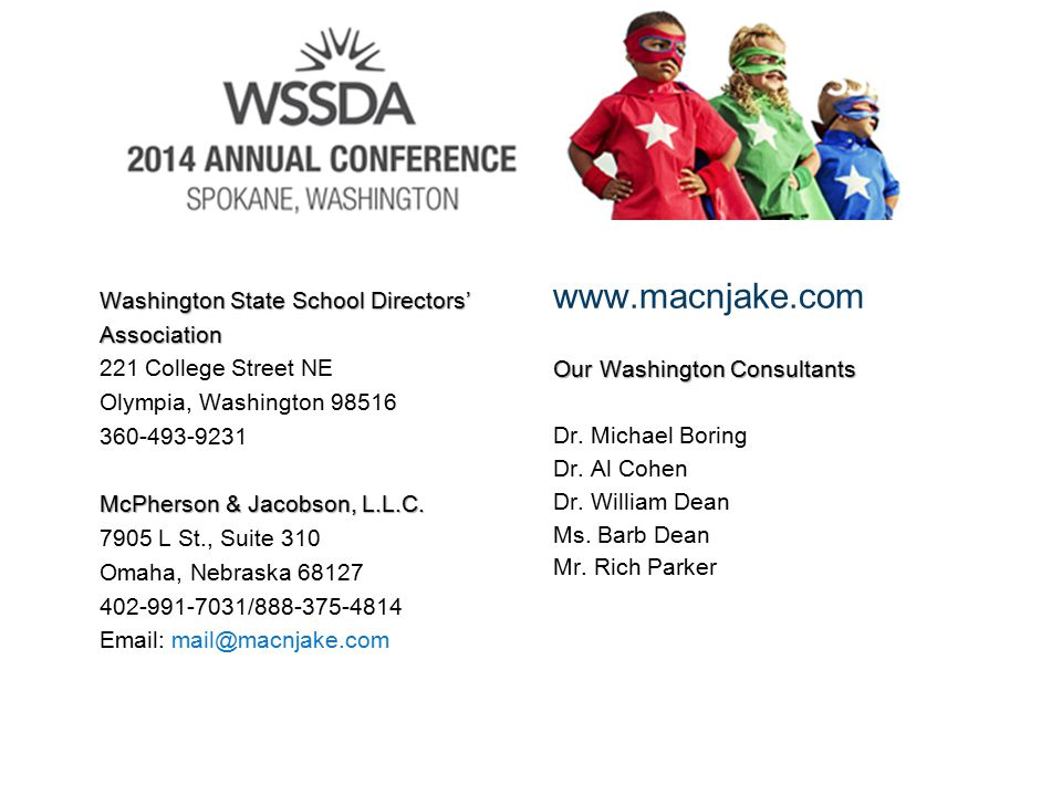 Washington State School Directors' Association 221 College Street NE Olympia, Washington 98516 360-493-9231 McPherson & Jacobson, L.L.C.
