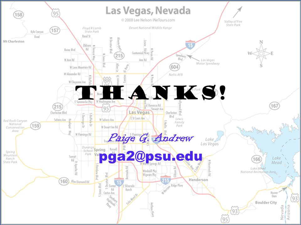 tHANKs! Paige G. Andrew pga2@psu.edu