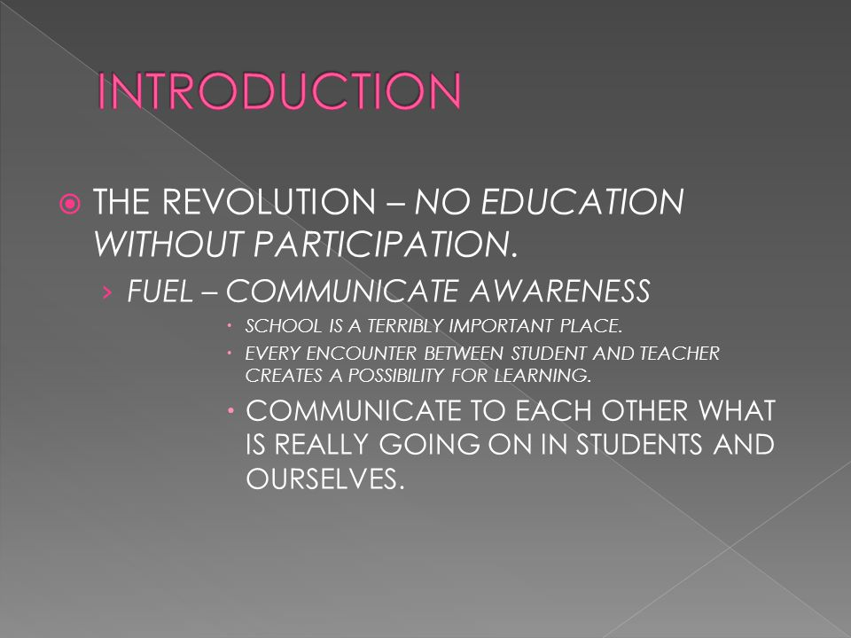  THE REVOLUTION – NO EDUCATION WITHOUT PARTICIPATION.