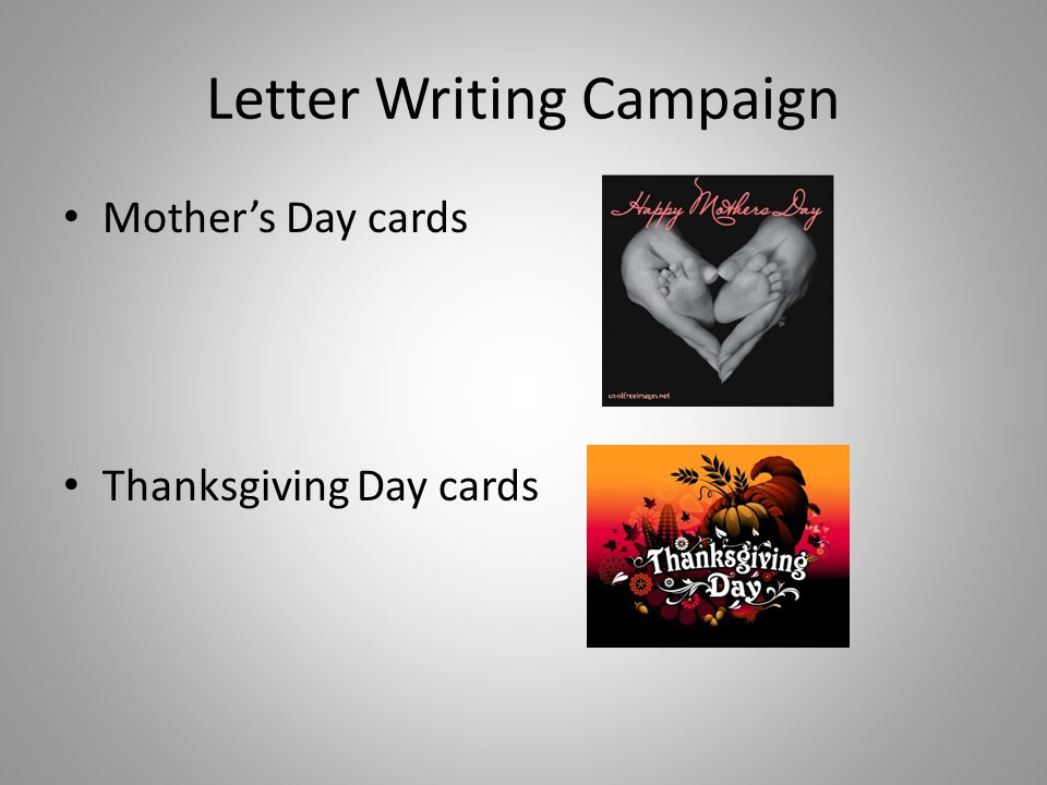Letter Writing Campaign Mother's Day cards Thanksgiving Day cards