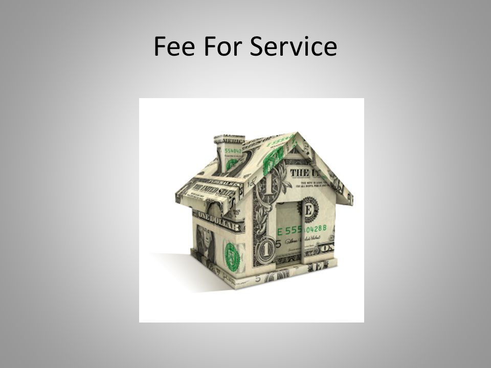 Fee For Service