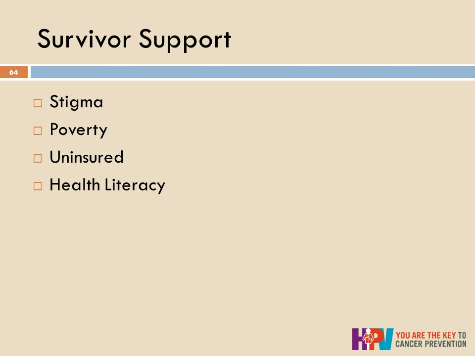 Survivor Support 64  Stigma  Poverty  Uninsured  Health Literacy