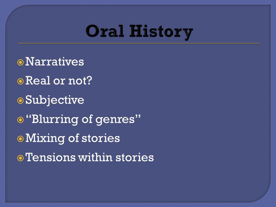  Narratives  Real or not.
