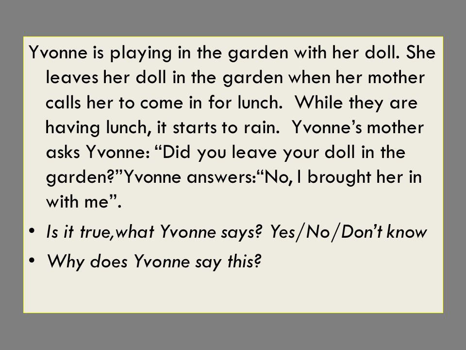 Yvonne is playing in the garden with her doll.